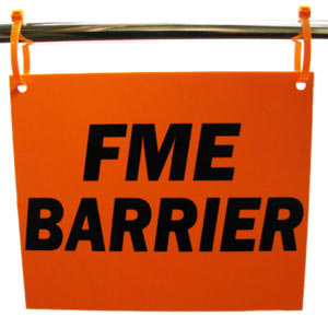 An orange sign reading FME Barrier hanging from two cable ties